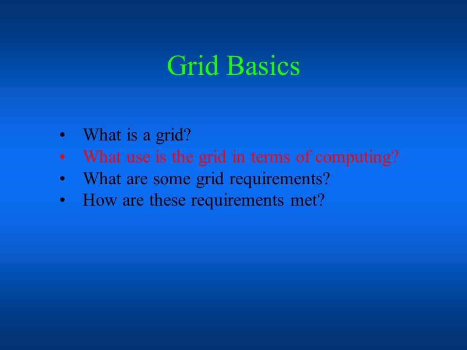 A grid is a bunch of nodes interconnected via a network.
