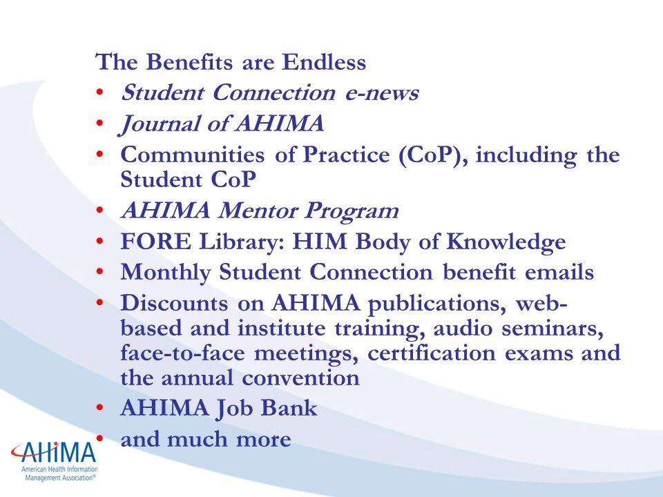 benefits of ahima student membership. since 1928 ahima members have ...