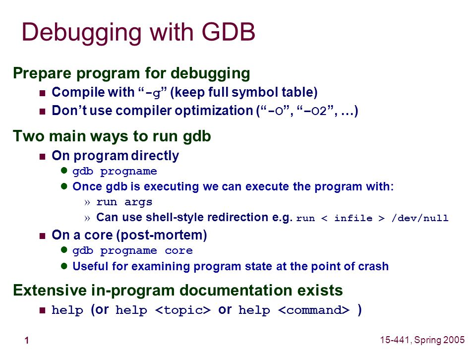 Spring 2005 Debugging With Gdb Mber 200 Class03ppt David I