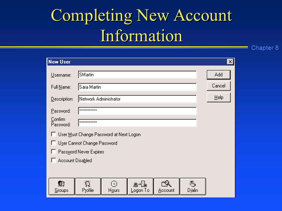 Chapter 8 Completing New Account Information