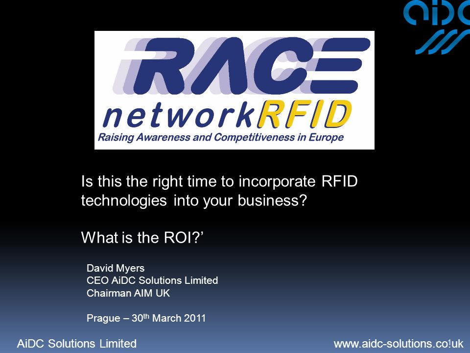 AiDC Solutions Limited   1 Is this the right time to incorporate RFID technologies into your business.
