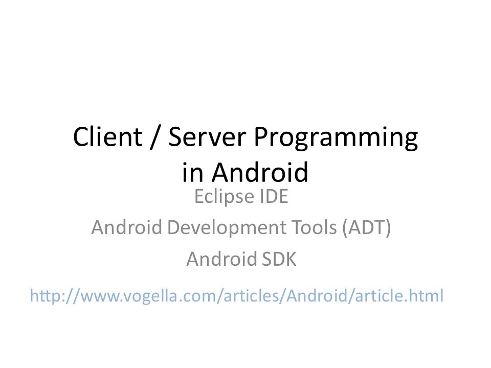 Client / Server Programming in Android Eclipse IDE Android