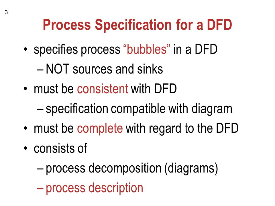1 PROCESS SPECIFICATIONS for DFDs Concepts and Examples. - ppt download
