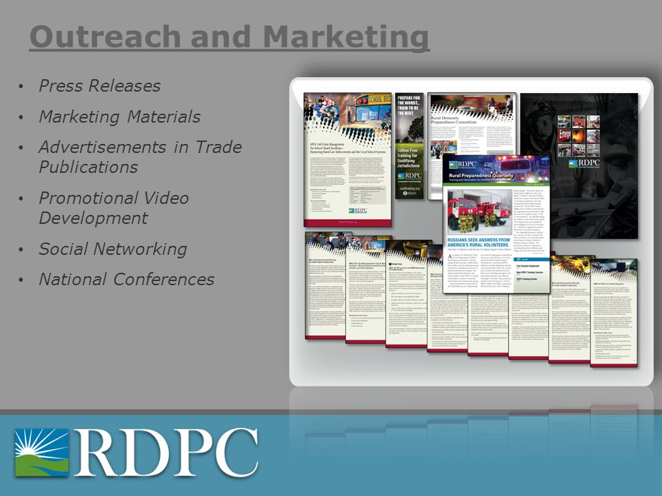 Outreach and Marketing Press Releases Marketing Materials Advertisements in Trade Publications Promotional Video Development Social Networking National Conferences