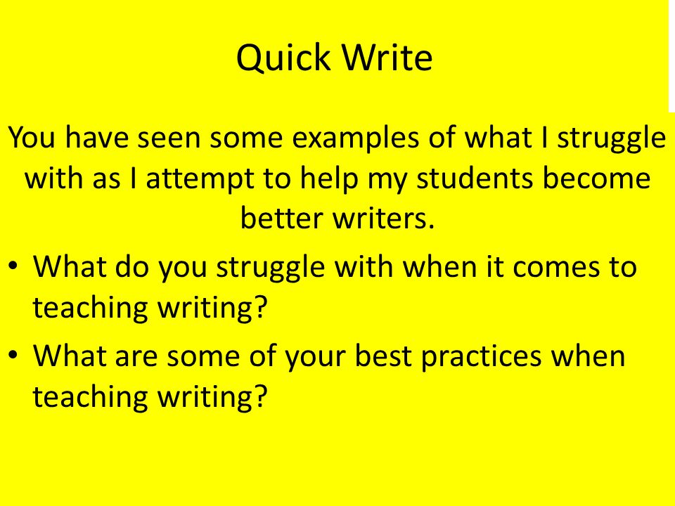 Best Practices in Teaching Writing  My Struggles - ppt download