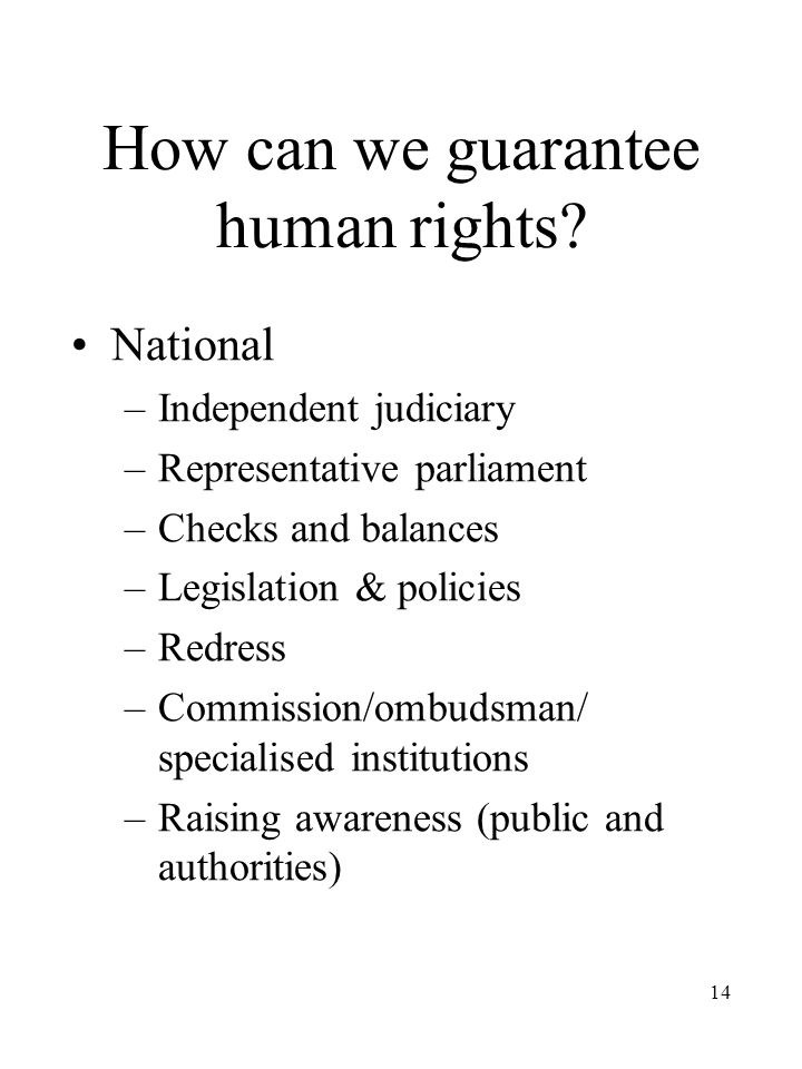 14 How can we guarantee human rights.