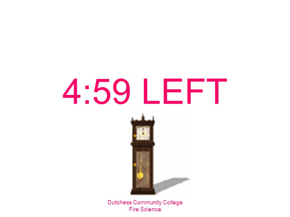 dutchess community college fire science 5 minute timer ppt download