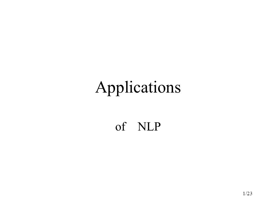 1/23 Applications of NLP