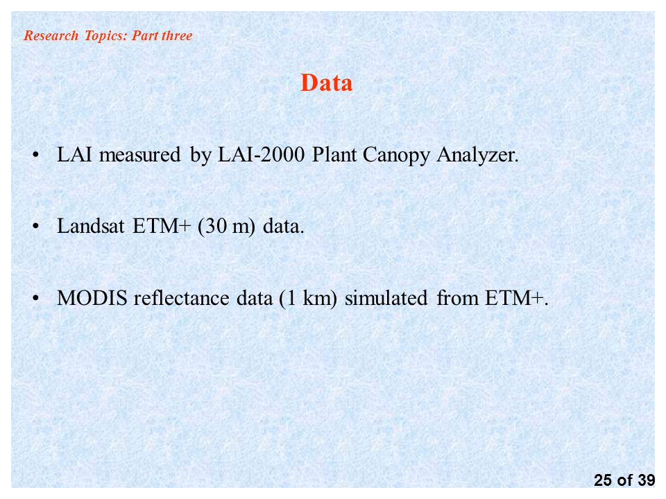 Research Topics: Part three Data LAI measured by LAI-2000 Plant Canopy Analyzer.