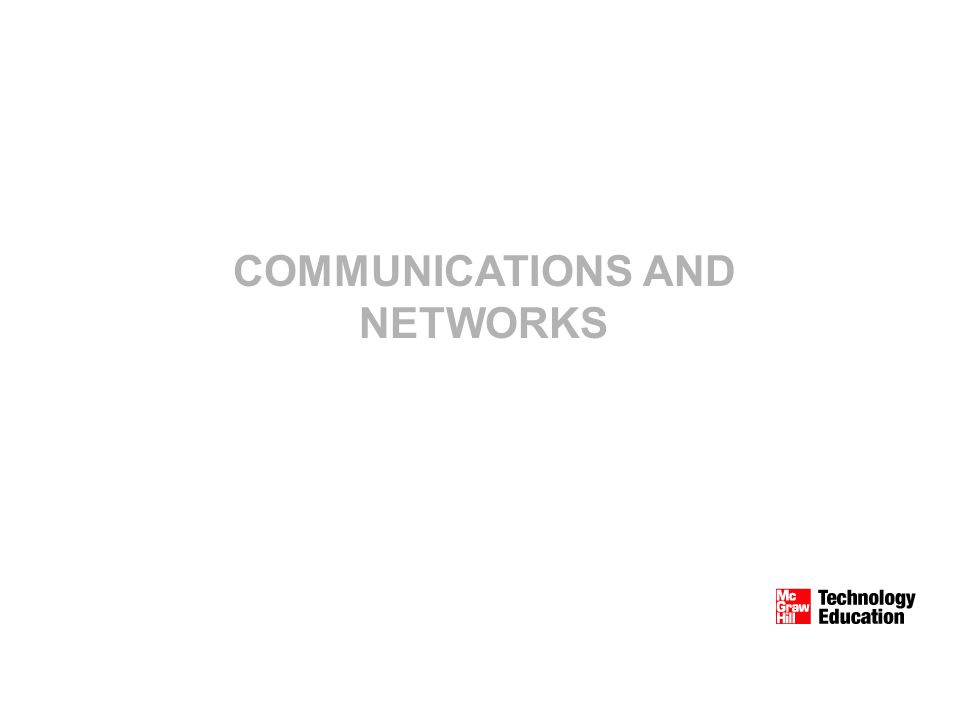 COMMUNICATIONS AND NETWORKS. -2 Competencies Discuss connectivity ...