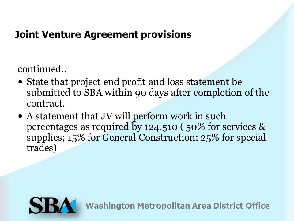 Washington Metropolitan Area District Office Joint Venture Agreement provisions continued..
