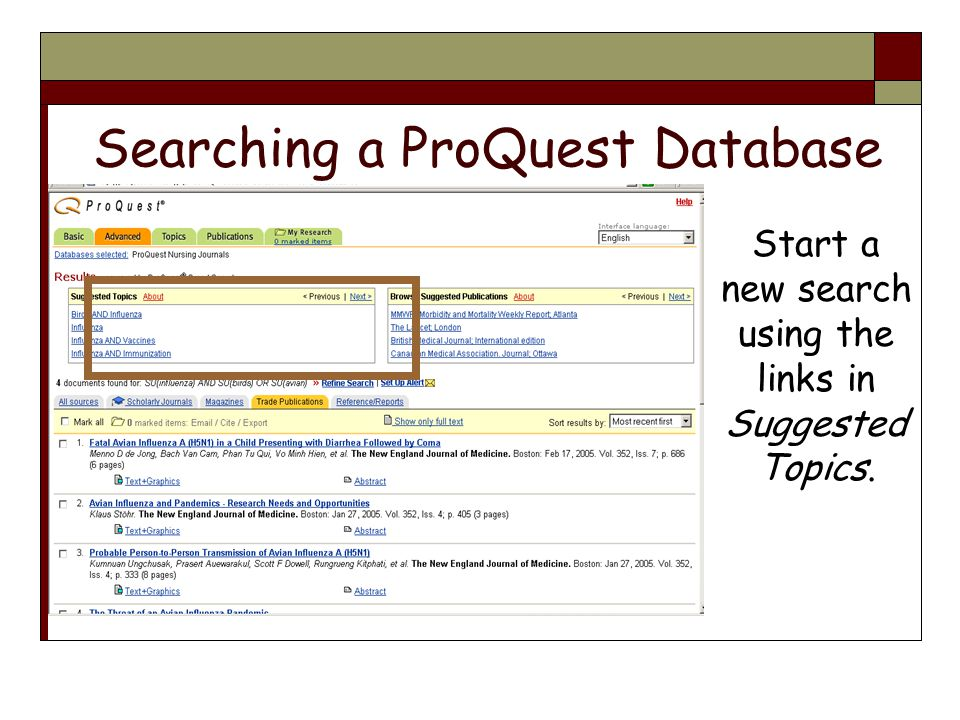 Searching a ProQuest Database Start a new search using the links in Suggested Topics.
