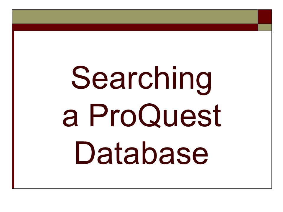Searching a ProQuest Database