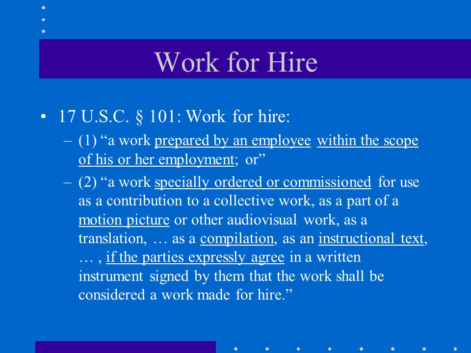 Work for Hire 17 U.S.C.