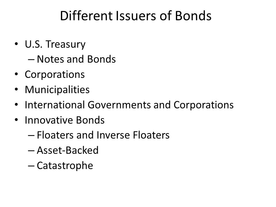 Different Issuers of Bonds U.S.