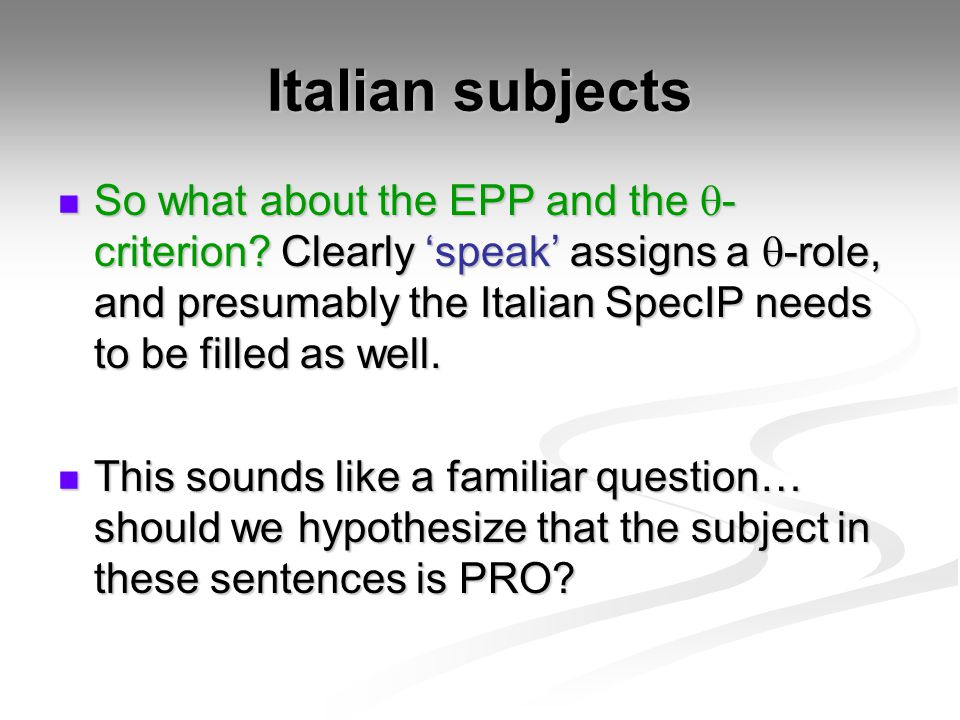 Italian subjects So what about the EPP and the  - criterion.