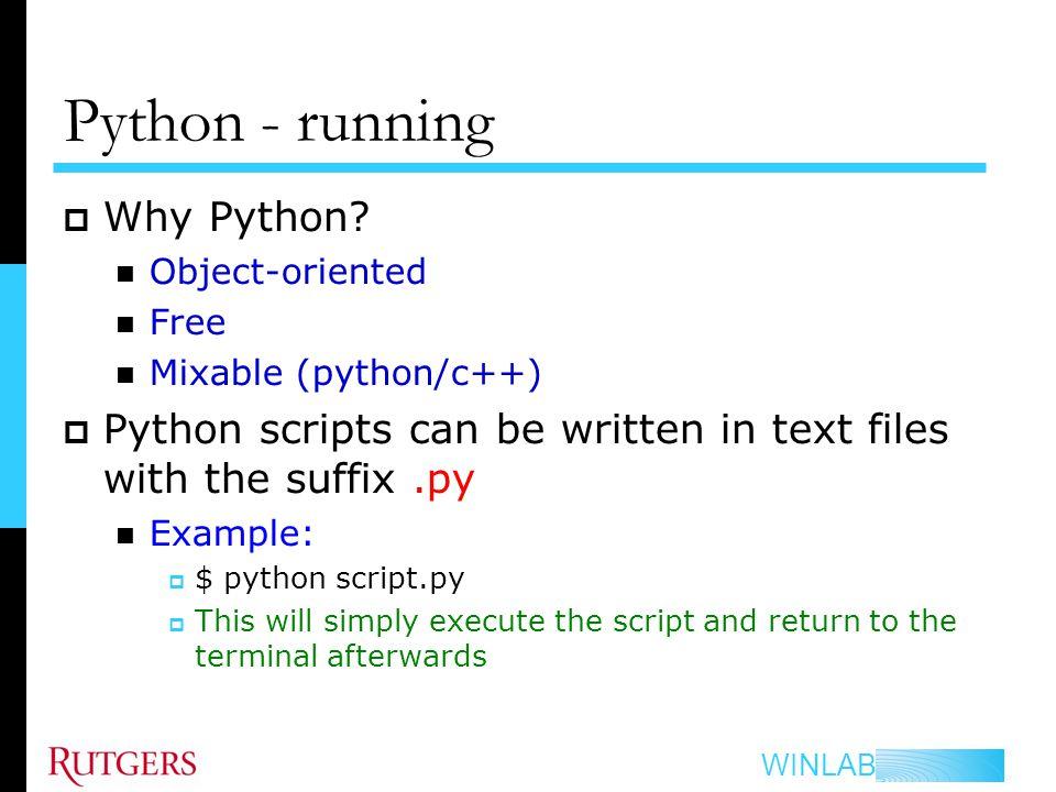 WINLAB GNUradio Python Programming KC Huang  WINLAB Outlines