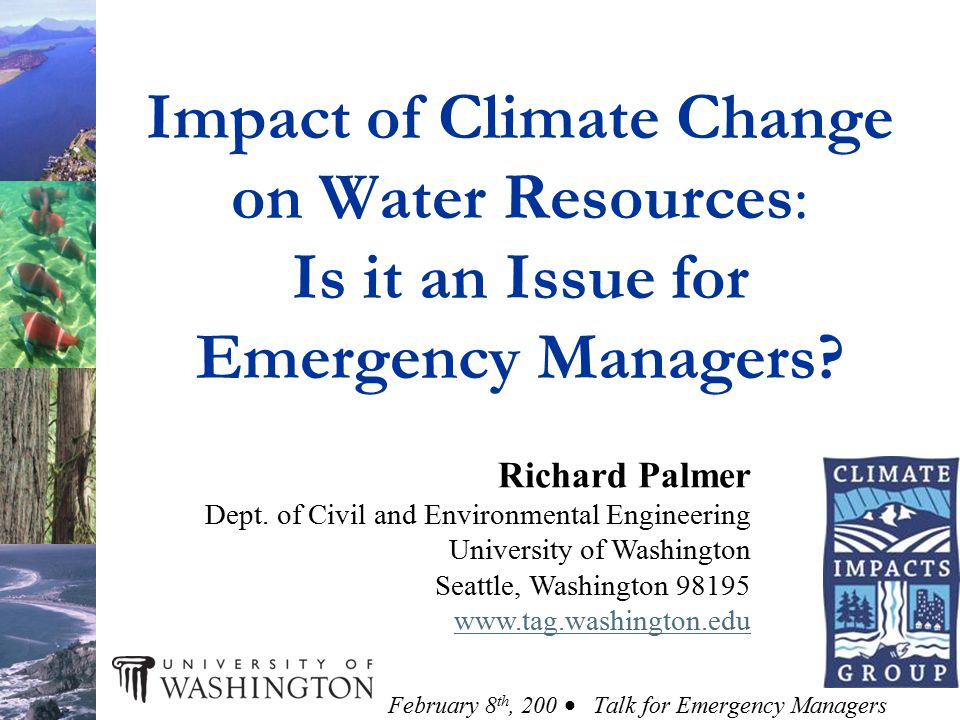 Impact of Climate Change on Water Resources: Is it an Issue for Emergency Managers.
