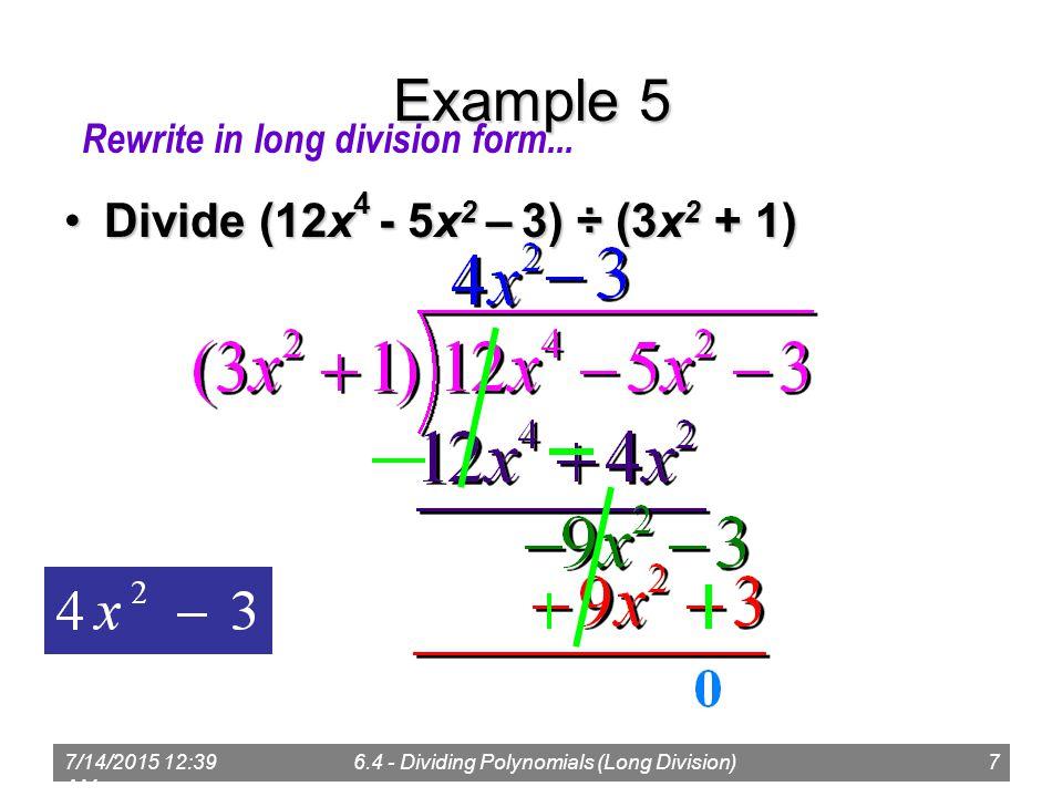 714 41 Am64 Dividing Polynomials Long Division1 Polynomial. 7 7142015 1241 Am 64 Dividing Polynomials Long Division7 Exle 5 Divide 12x 4 5x 2 3 3x 1divide 1. Worksheet. Worksheet Long Division Of Polynomials A 5 4 At Mspartners.co