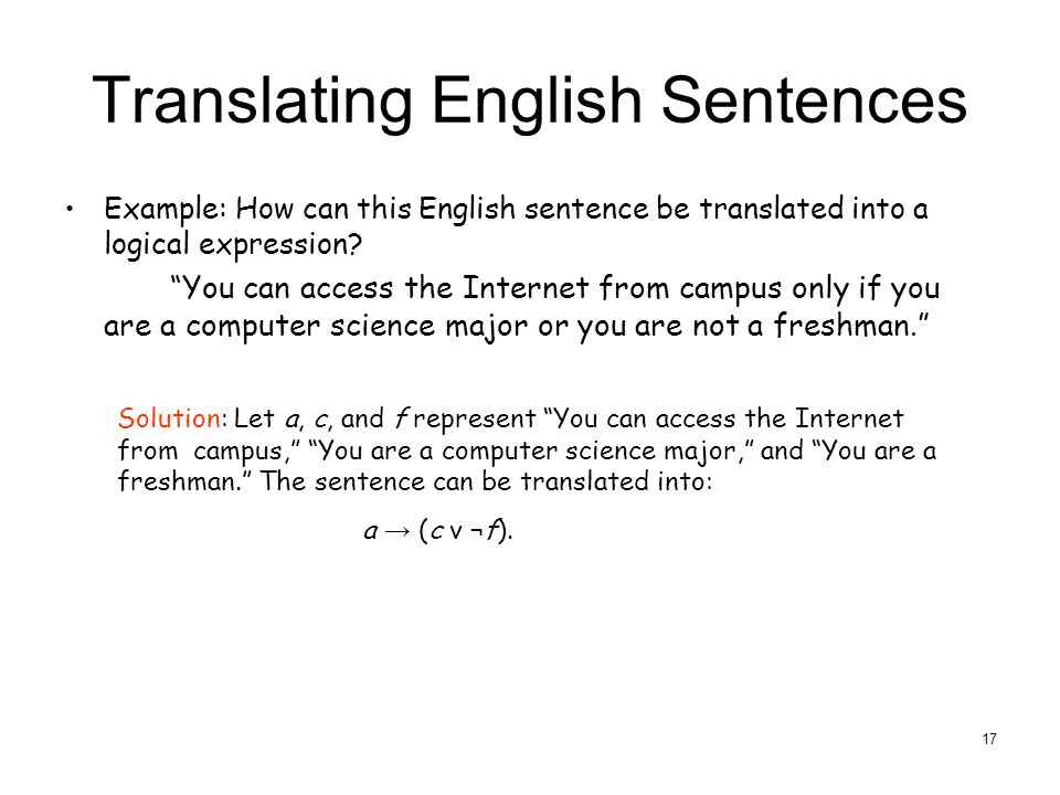 Translating English Sentences Example: How can this English sentence be translated into a logical expression.