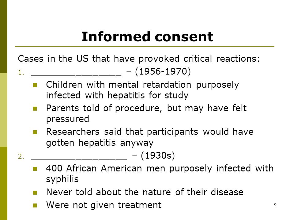 9 Informed consent Cases in the US that have provoked critical reactions: 1.