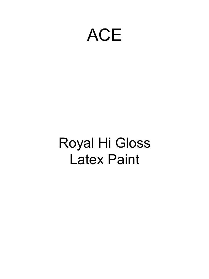 3M Sandpaper Generic MSDS ACE Royal Hi Gloss Latex Paint