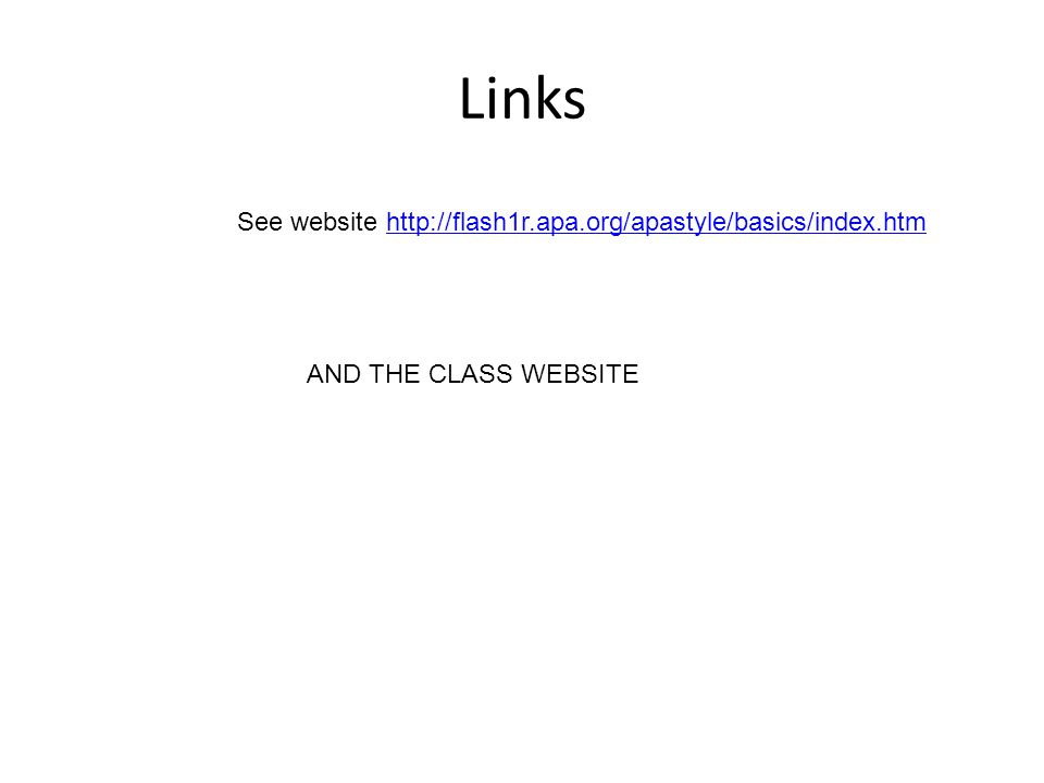 Links See website   AND THE CLASS WEBSITE
