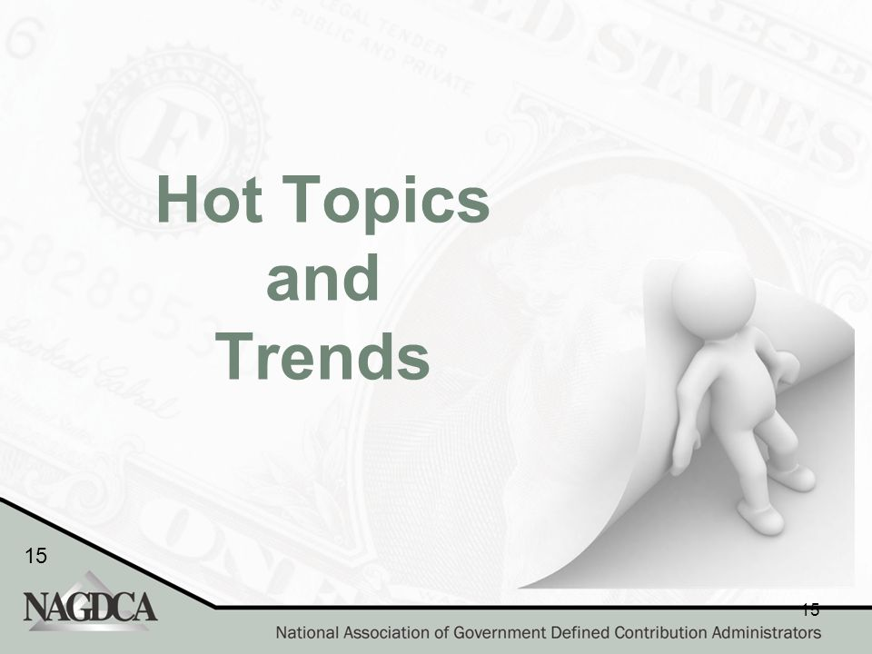 15 Hot Topics and Trends