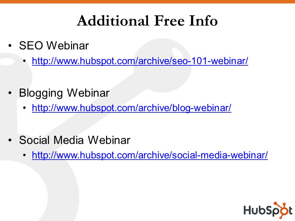Additional Free Info SEO Webinar   Blogging Webinar   Social Media Webinar
