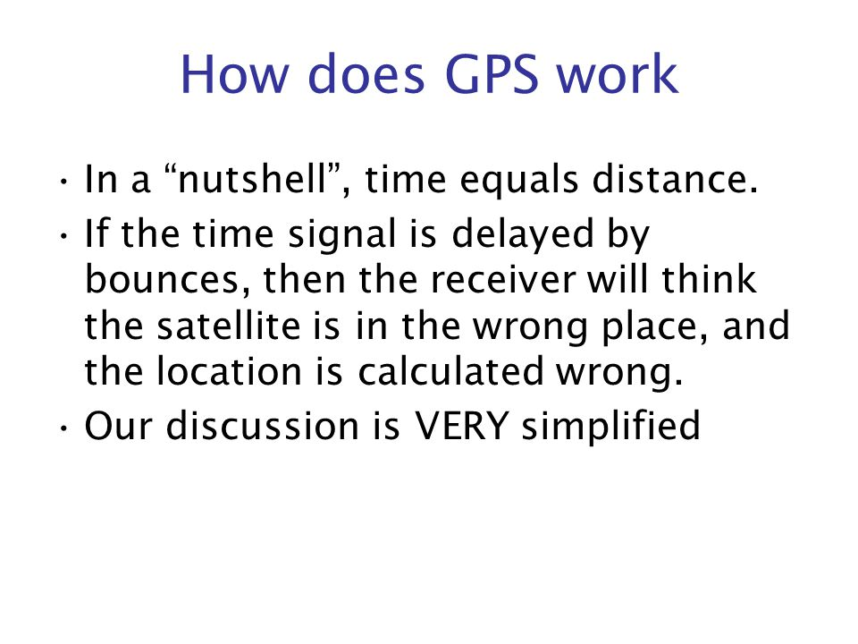 The Global Positioning System  GPS antenna GPS receiver and