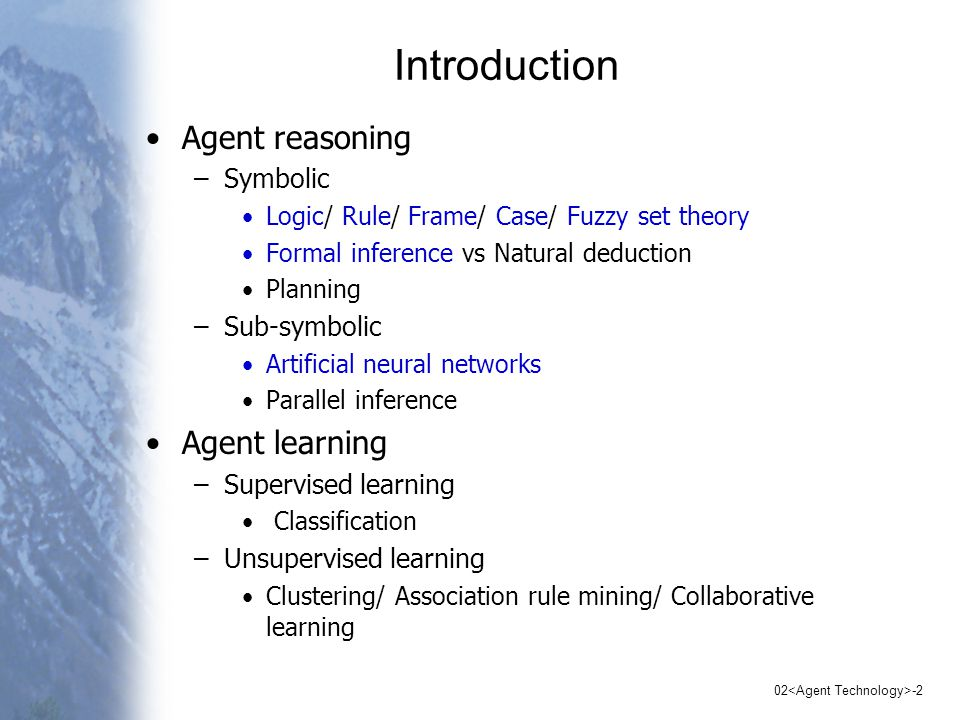 02 -1 Lecture 02 Agent Technology Topics –Introduction