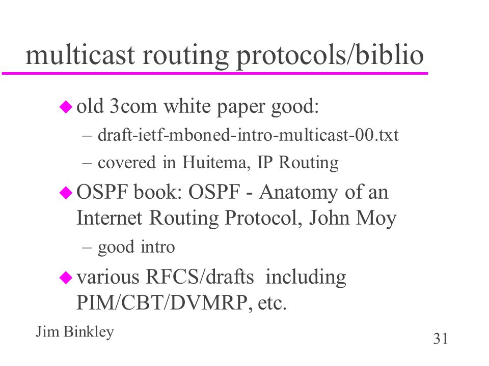 1 Jim Binkley IP multicast and multimedia TCP/IP class. - ppt download