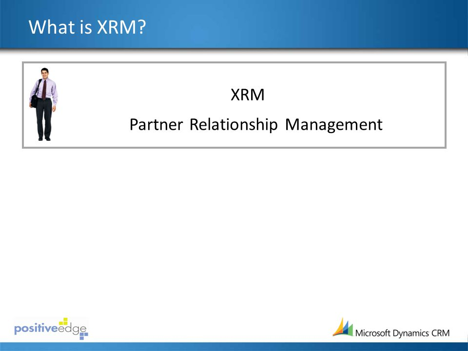 What is XRM XRM Customer Relationship Management Partner