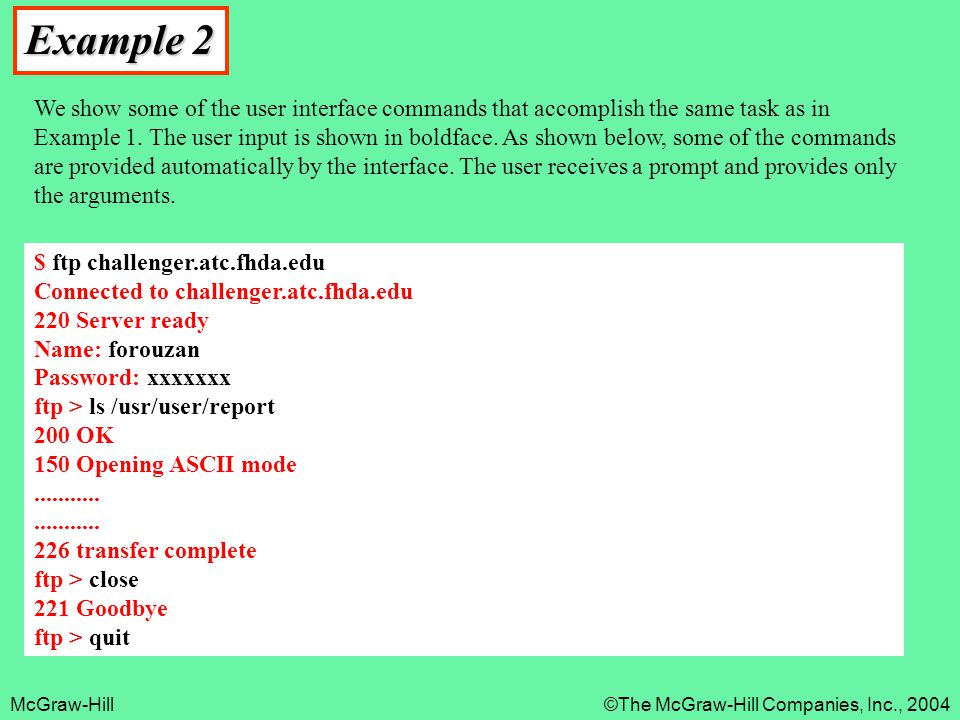 McGraw-Hill©The McGraw-Hill Companies, Inc., 2004 Example 2 We show some of the user interface commands that accomplish the same task as in Example 1.