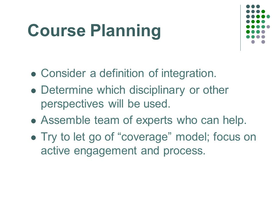 Course Planning Consider a definition of integration.