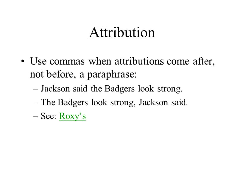 Attribution Commas And Periods Go Inside Quotation Marks Question