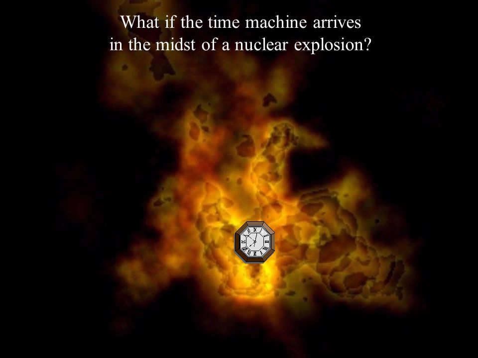 When the time machine arrives at its temporal destination, does it displace matter already there