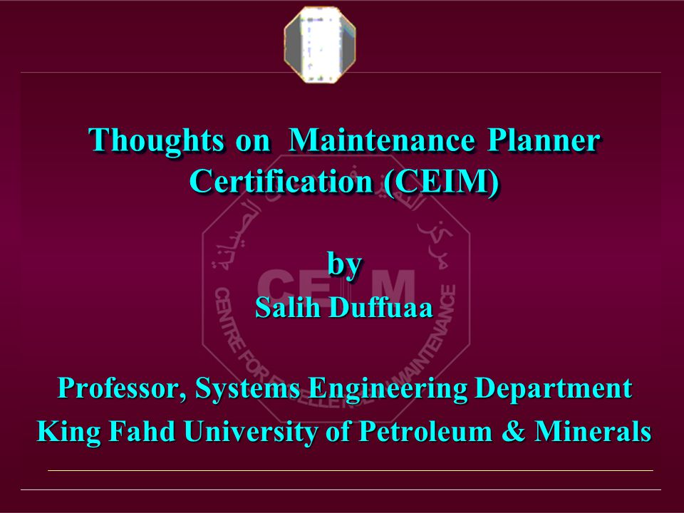 Thoughts on Maintenance Planner Certification (CEIM) by Salih ...