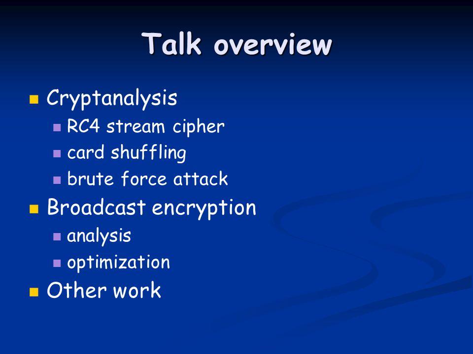 Random walks and analysis of algorithms in cryptography Ilya Mironov