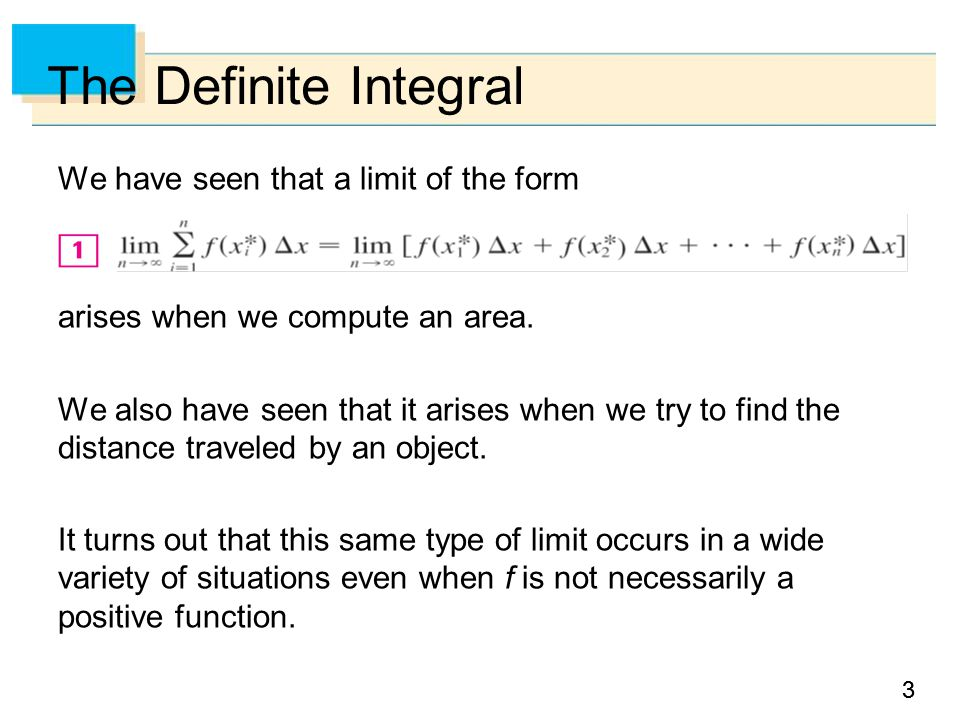 33 We have seen that a limit of the form arises when we compute an area.