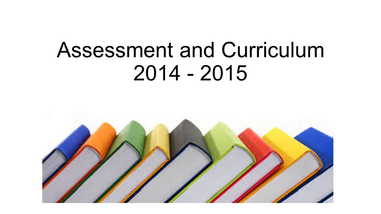 Assessment and Curriculum
