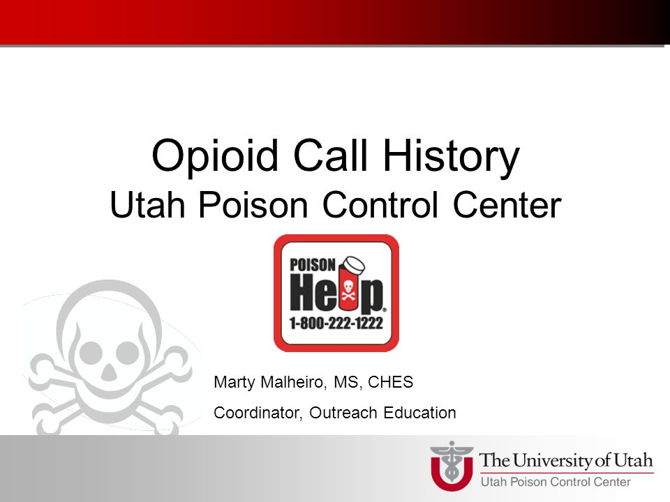 Poison Control Utah >> Opioid Call History Utah Poison Control Center Marty Malheiro Ms
