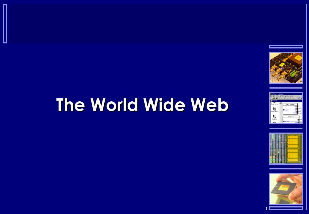 1 The World Wide Web