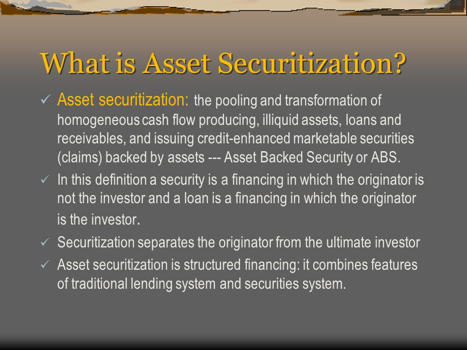 What is Asset Securitization.