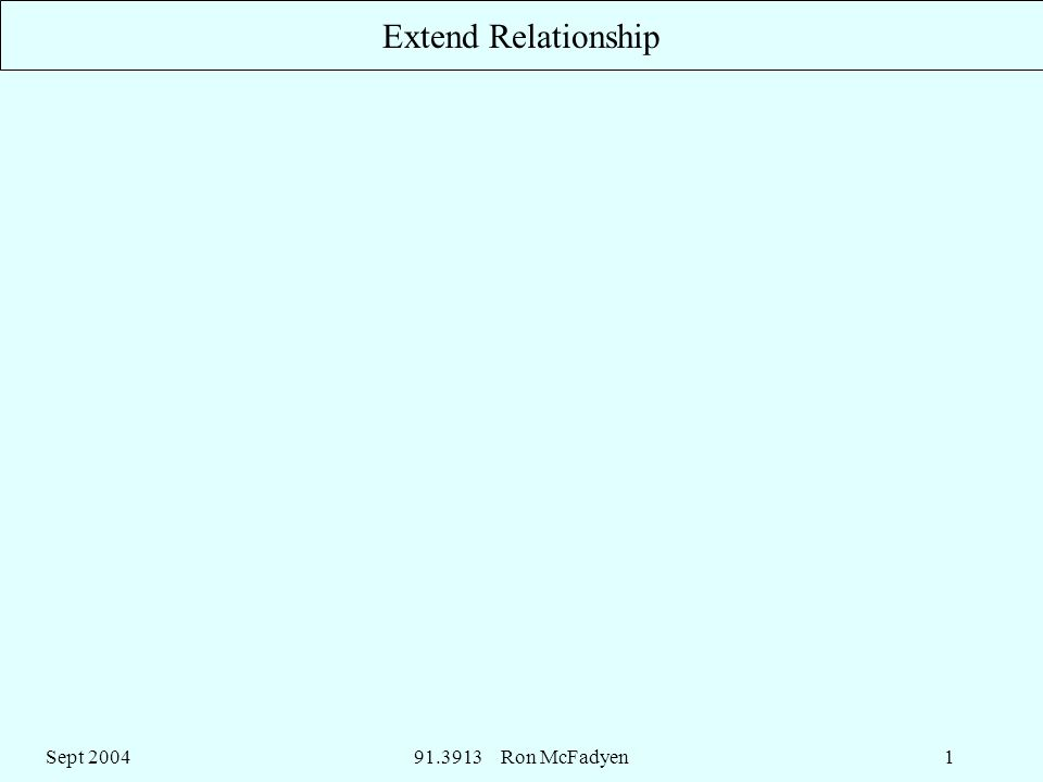 Sept Ron McFadyen1 Extend Relationship
