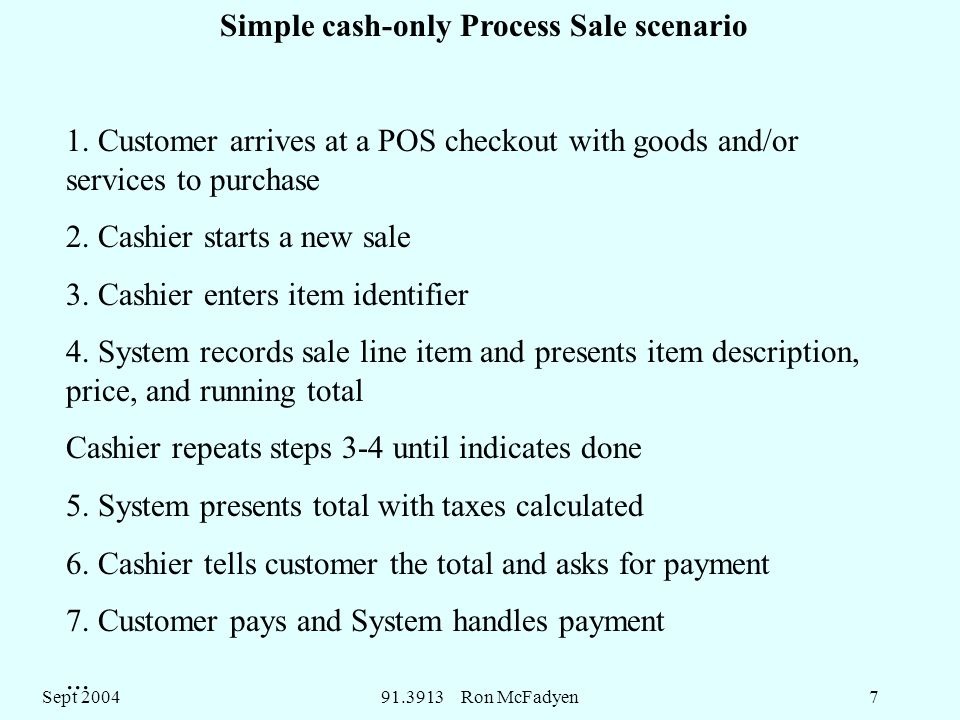 Sept Ron McFadyen7 Simple cash-only Process Sale scenario 1.