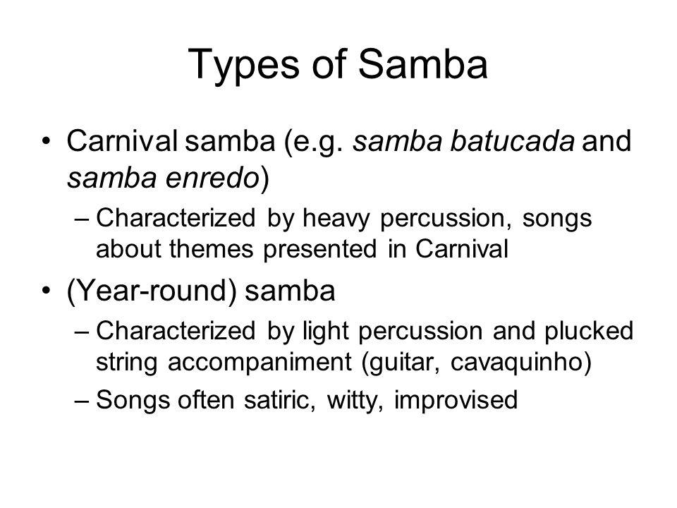 "Popular Music of Brazil: Samba  Samba ""Tudo acaba em samba"