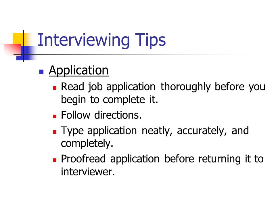 Application Read job application thoroughly before you begin to complete it.