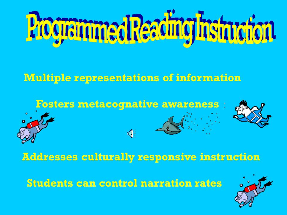 Provides a good reading role model for students Provides auditory representations of text Incorporates various modes of instruction (reading, viewing, listening) Students can control narration rate