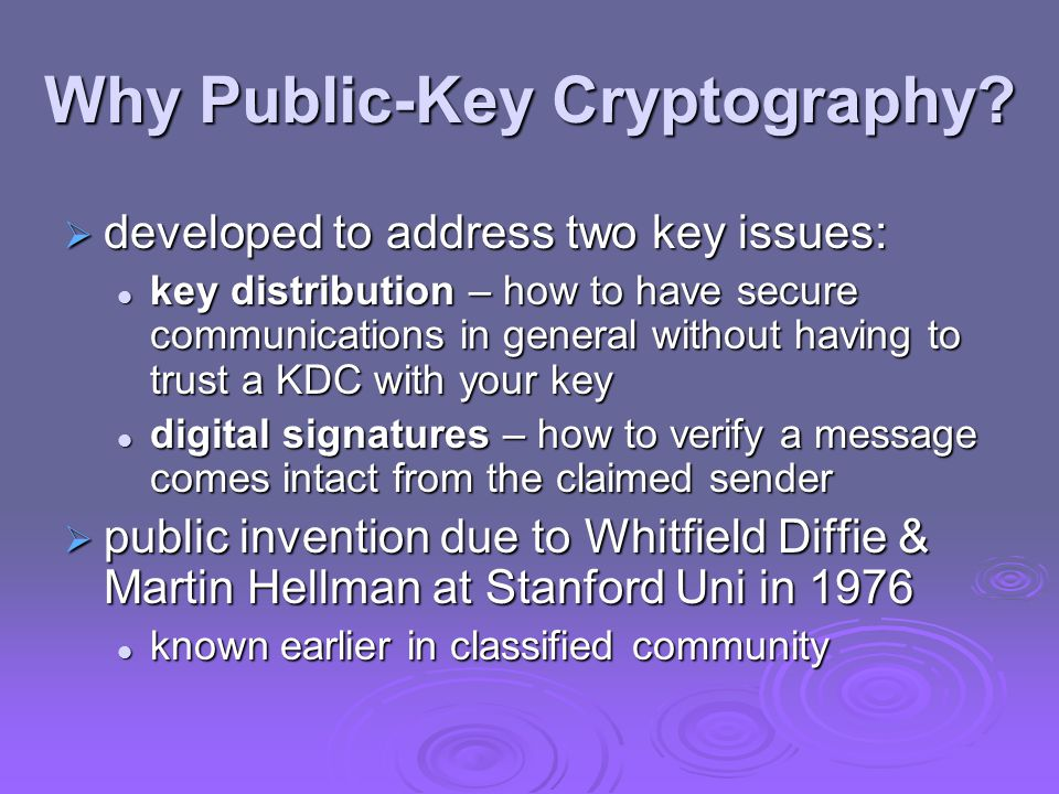 Why Public-Key Cryptography.